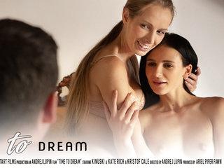 Time to Dream - Kate Rich & Kinuski & Kristof Cale - SexArt